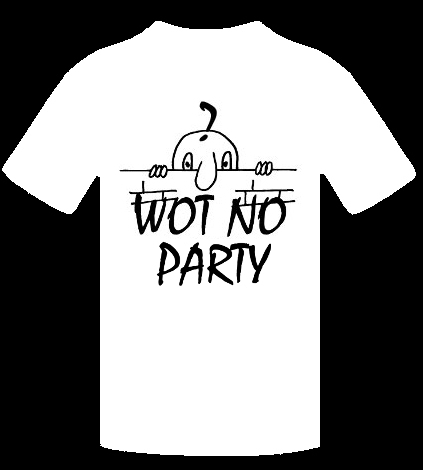 WOT NO PARTY